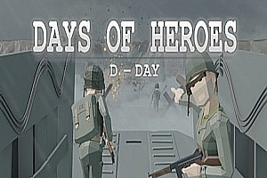 [Oculus Quest] 英雄登陆日VR (Days of Heroes: D-Day VR) VR游戏下载